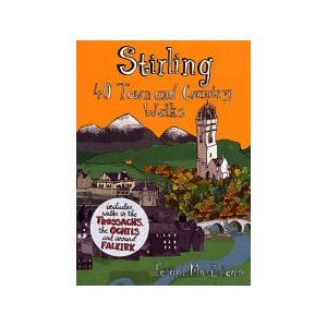 Stirling: 40 Town and Country Walks