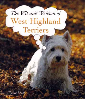 wit and wisdom of west highland terriers